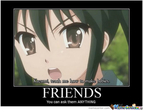 It's Good To Have Friends
