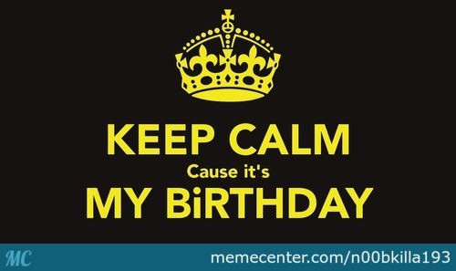 Its My Birthday! Time To Party