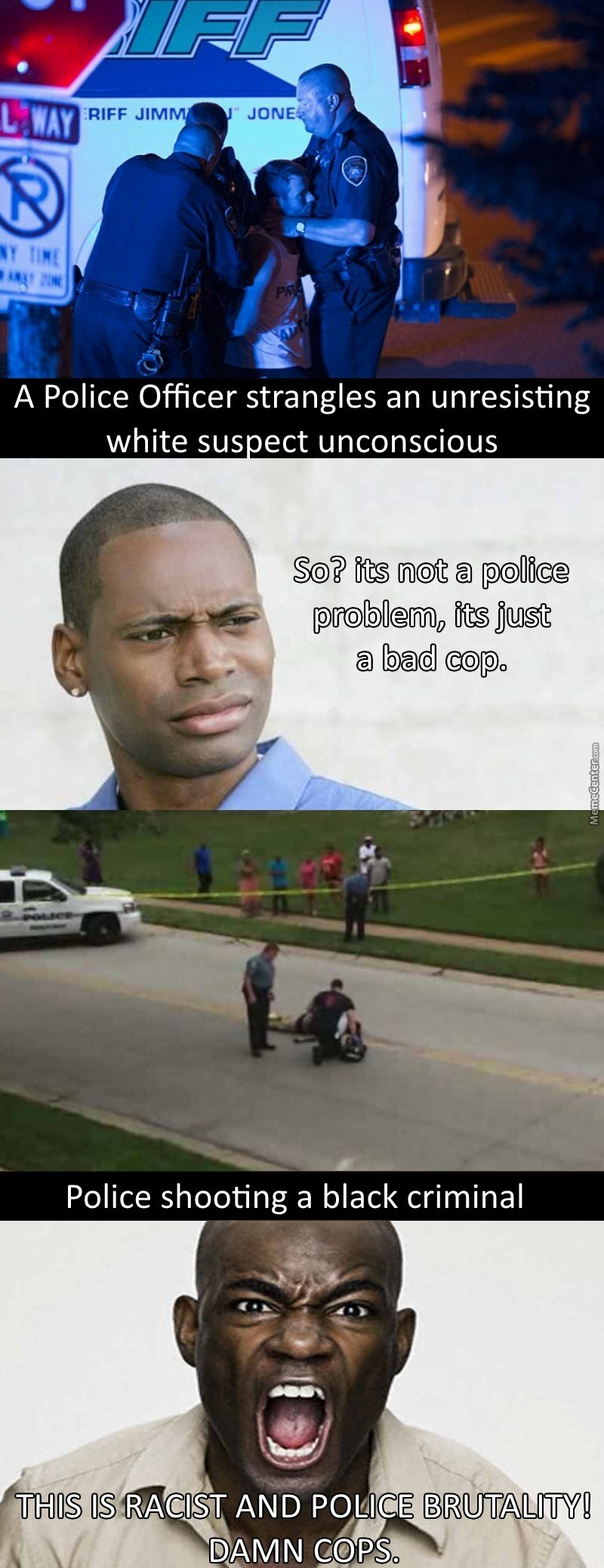 Its Only Racist If Its A Black Guy, Just Like Its Only Terrorism If Its A Muslim