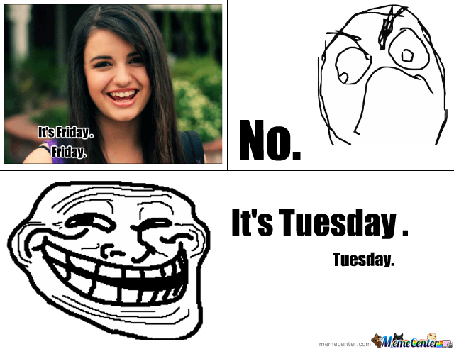 its tuesday_o_376750 it's tuesday by whatdajustin meme center