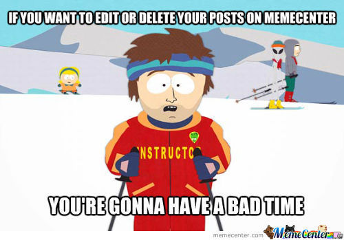 I've Just Realized We Cannot Delete Our Posts.