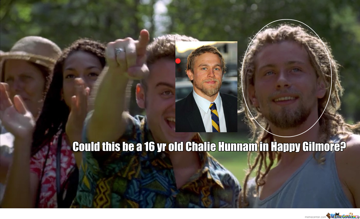 Jax Teller Is That You Happy Gillmore 4405 By Alextaylor Meme Center