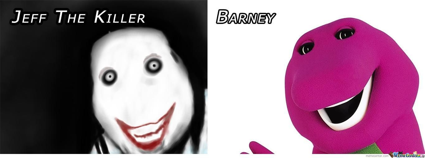 Jeff The Killer Vs Barney by zayne - Meme Center