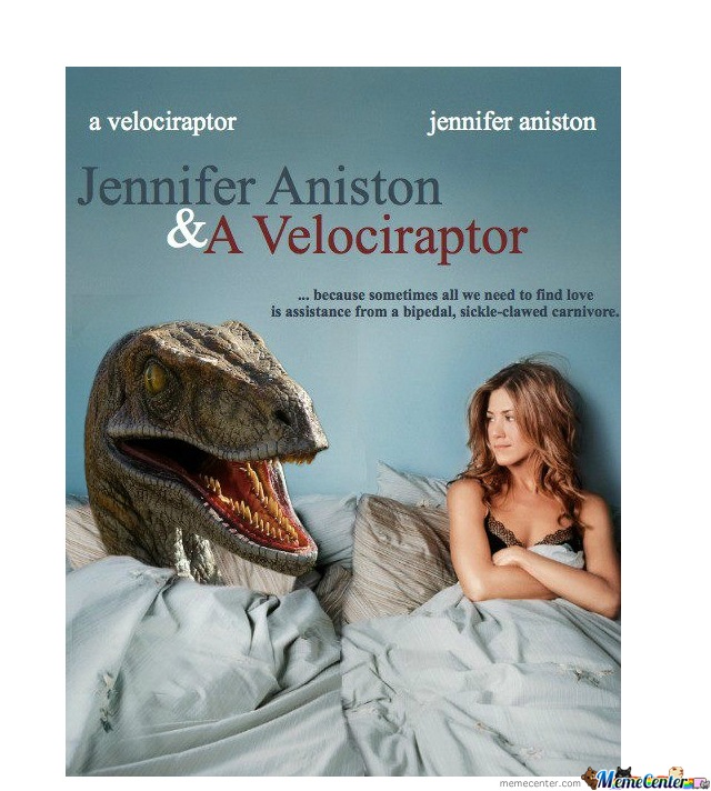 Jennifer Aniston & A Velociraptor