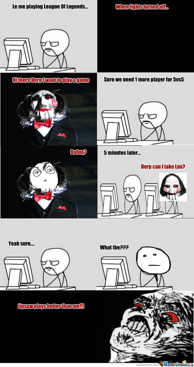 jigsaw can play lol_o_548640 jigsaw memes best collection of funny jigsaw pictures,Jigsaw Meme
