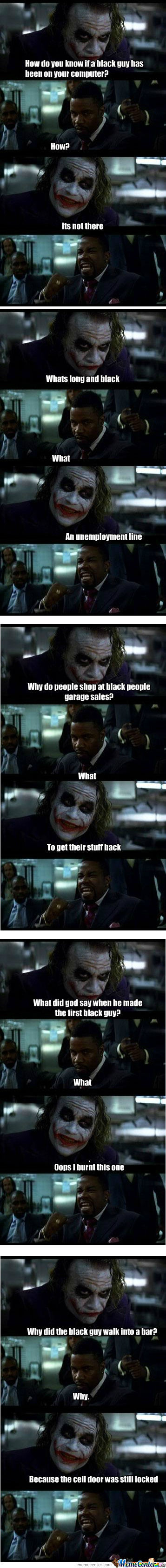 Joker & Black Guy Compilation: Apologize To The Black Guys Out There