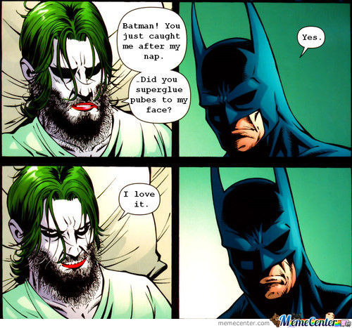 Joker's Knight Rises (If You Know What I Mean)