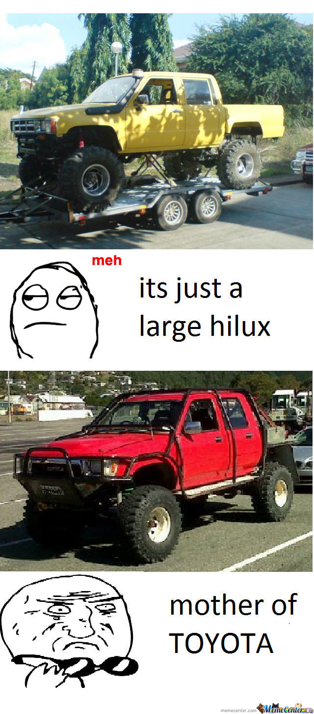Just A Hilux By Harlcon Meme Center
