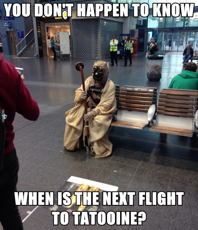 Just A Tusken Raider Who Wants To Go Home. Move Along, Nothing To See...
