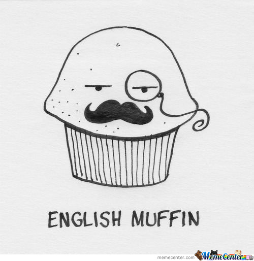 Just An English Muffin