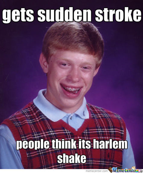 Bad Luck Brians Gets a Stroke