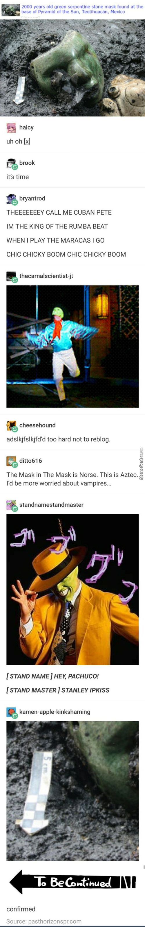 Just Dont Let Dio Brando Get The Mask!