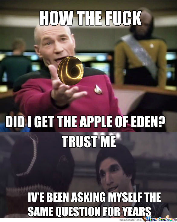 Just How Did I Get Thy Apple O' Eden?