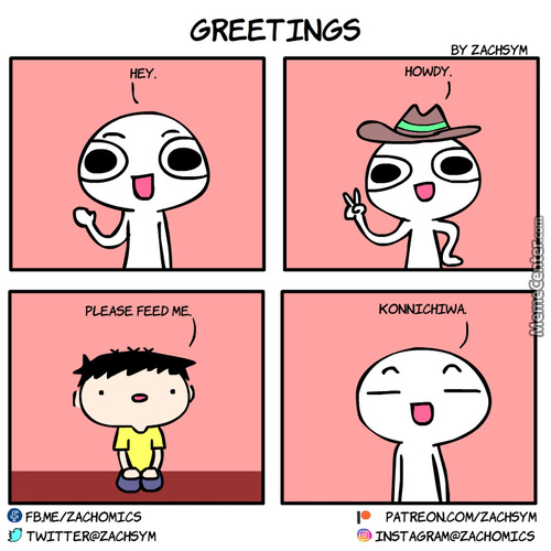 Greetings memes best collection of funny greetings pictures just some common greetings we all use m4hsunfo