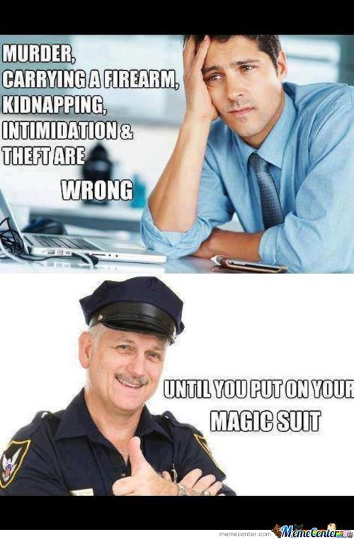 Just The Police . . .