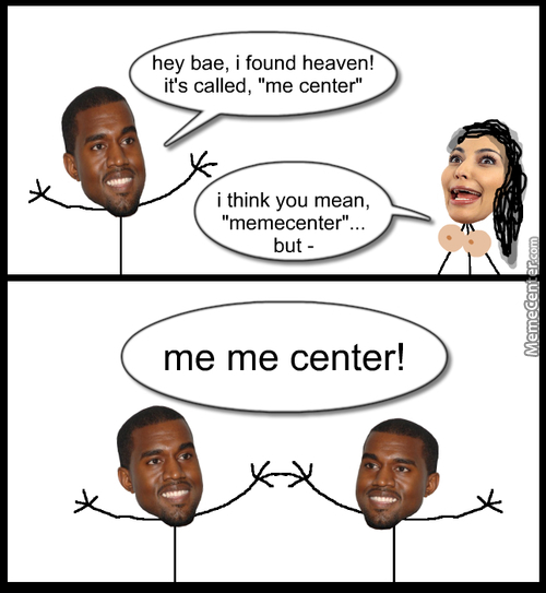Kanye Finds Heaven Outside Of Kim's Booty Hole