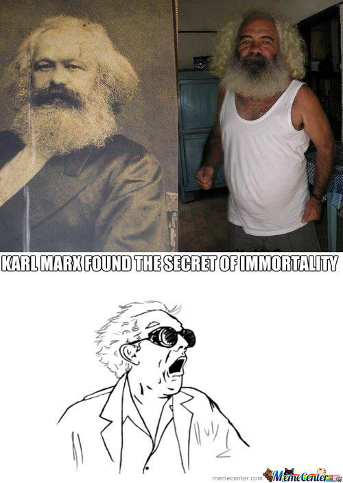 "Karl Marx Is Making A Sequal To The Communist Manifasto, Called ""obama Aint A Socialist, Ya Dumb Fucks"""