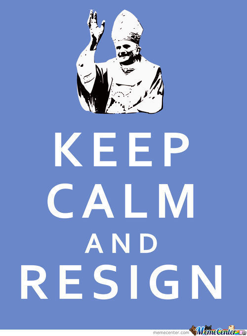 Keep Calm And Resign