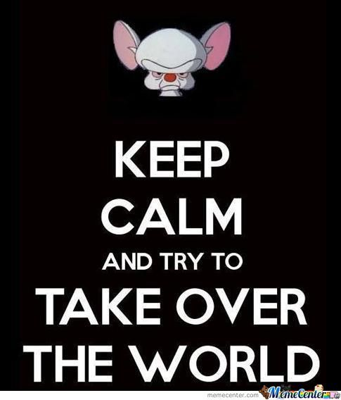 Keep Trying Take Over The World by osba2805 - Meme Center