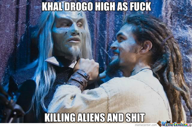 Khal Drogo High As Fuck....