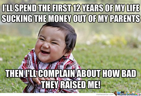 kids are expensive by awesome sauce432 meme center