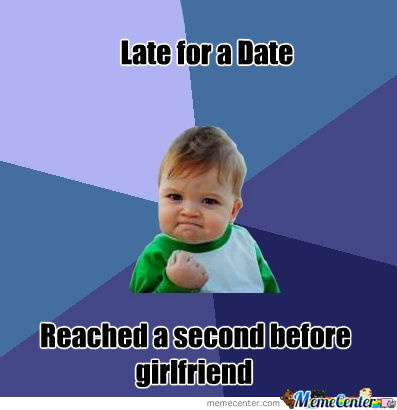 Late For The Date