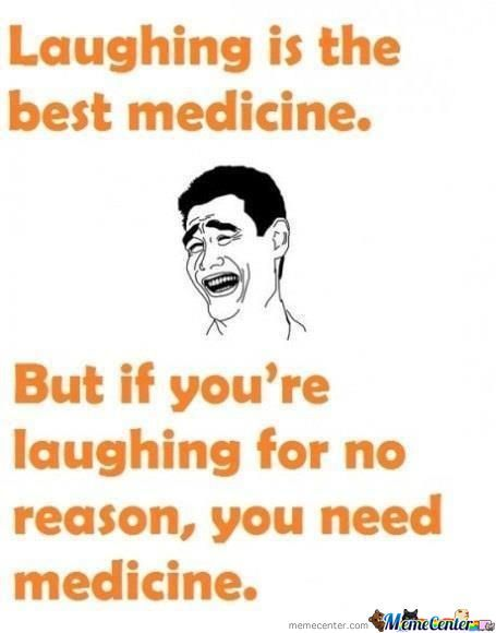 Laughing Is The Best Medicine