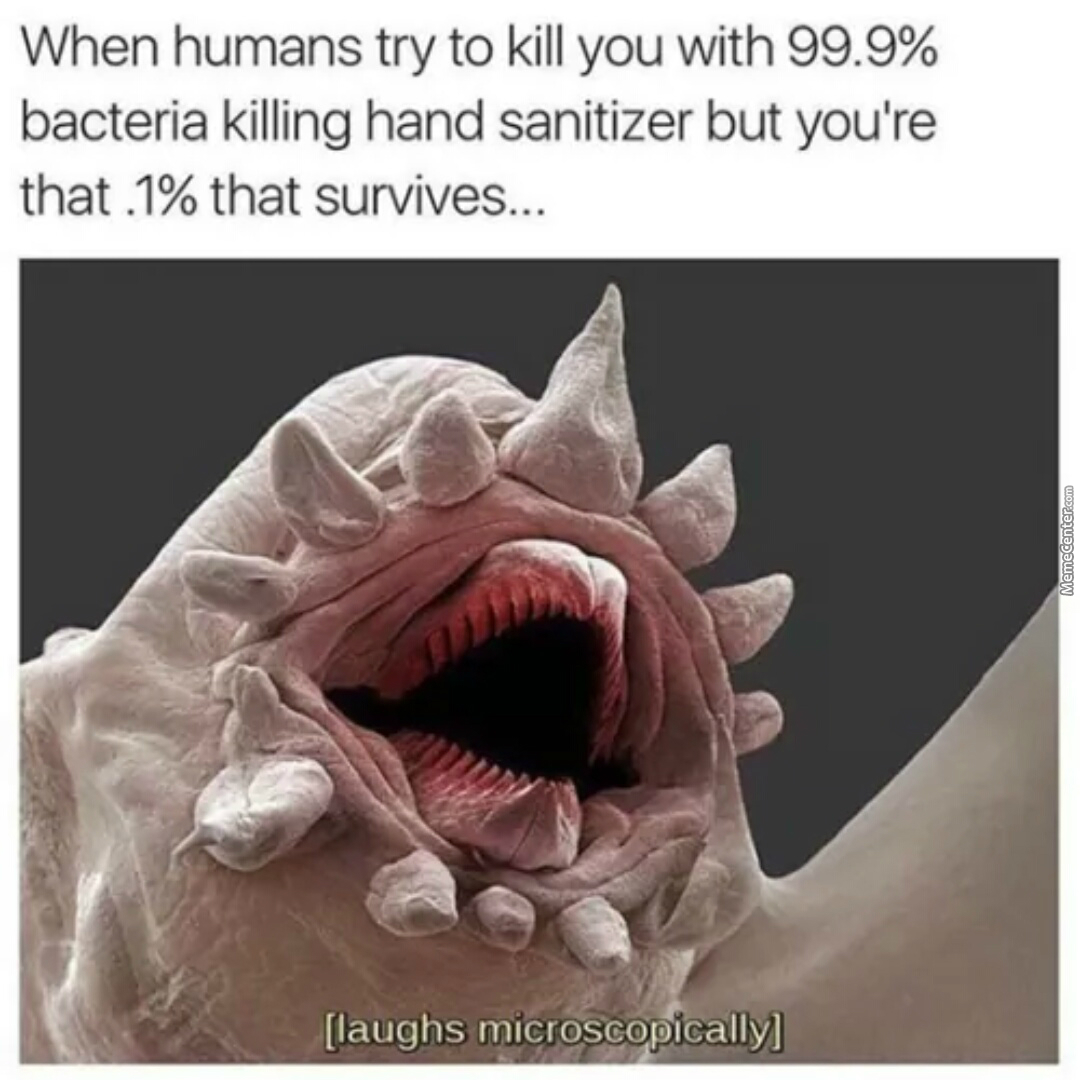 laughs microscopically_o_6737713 bacteria memes best collection of funny bacteria pictures,Funny Bacteria Memes