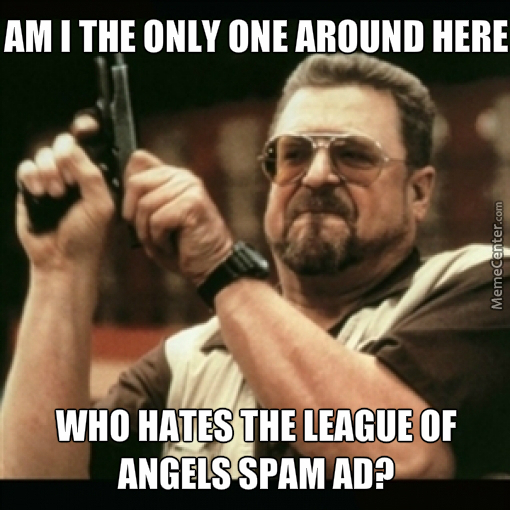 league of angels ad is a b_o_3048327 league of angels ad is a b**** by recyclebin meme center