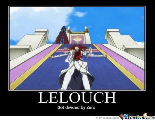 Lelouch Got Divided By Zero