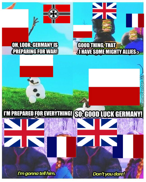 Let It Go! Let Poland Go! Alliances Never Bothered Me Anyway.