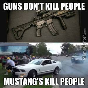 Liberals Should Ban Mustangs Not Guns. Xd