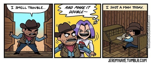 Life Was Hard In The Wild West