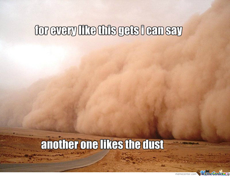 Like The Dust