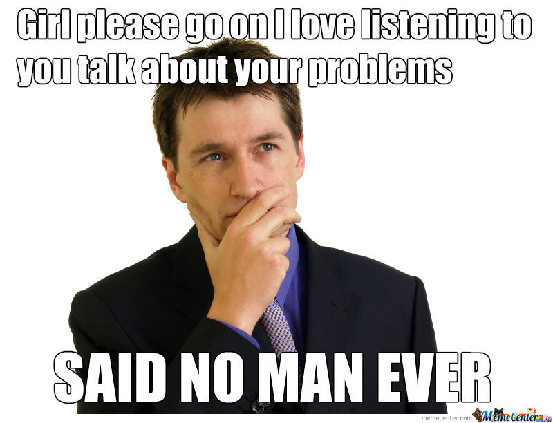 Listening To Girl Problems
