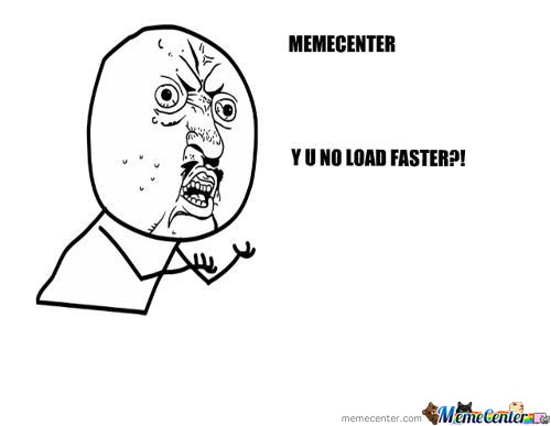 Load Faster!!