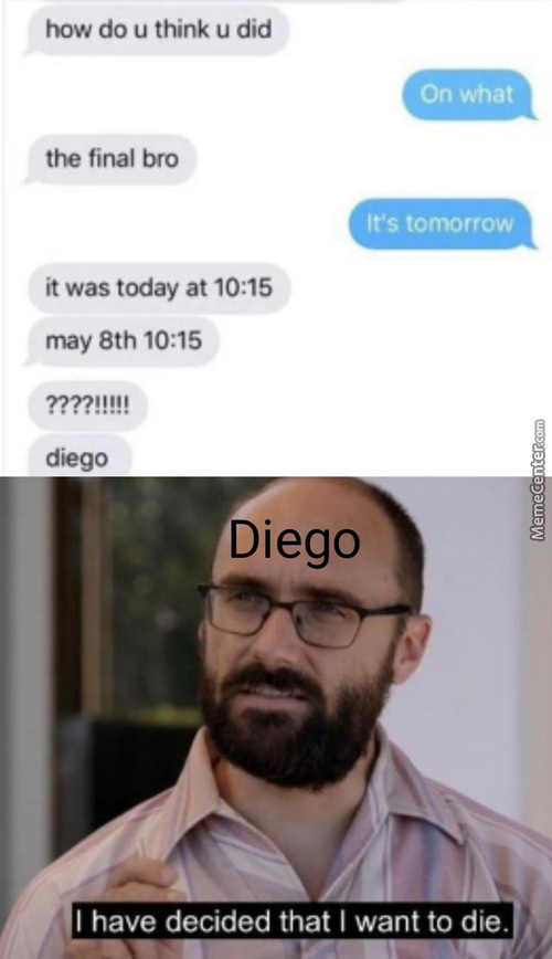 Long Live Diego.