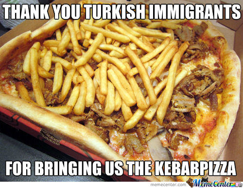 Long Live The Turks And Their Kebab!