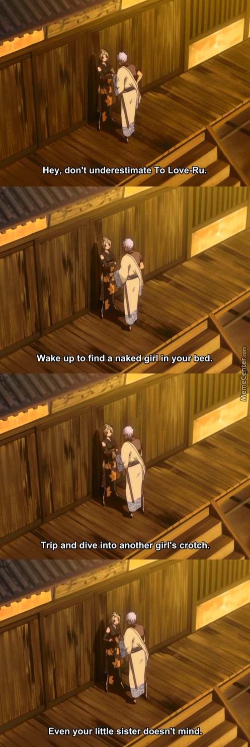 Looks Like Gintoki Is A Fan Of To Love-Ru ( ͡° ͜ʖ ͡°) (Anime: Gintama )