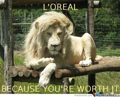 Loreal Because Your Worth  It