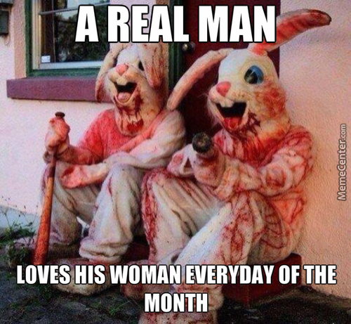 Love Your Woman Everyday Of The Month