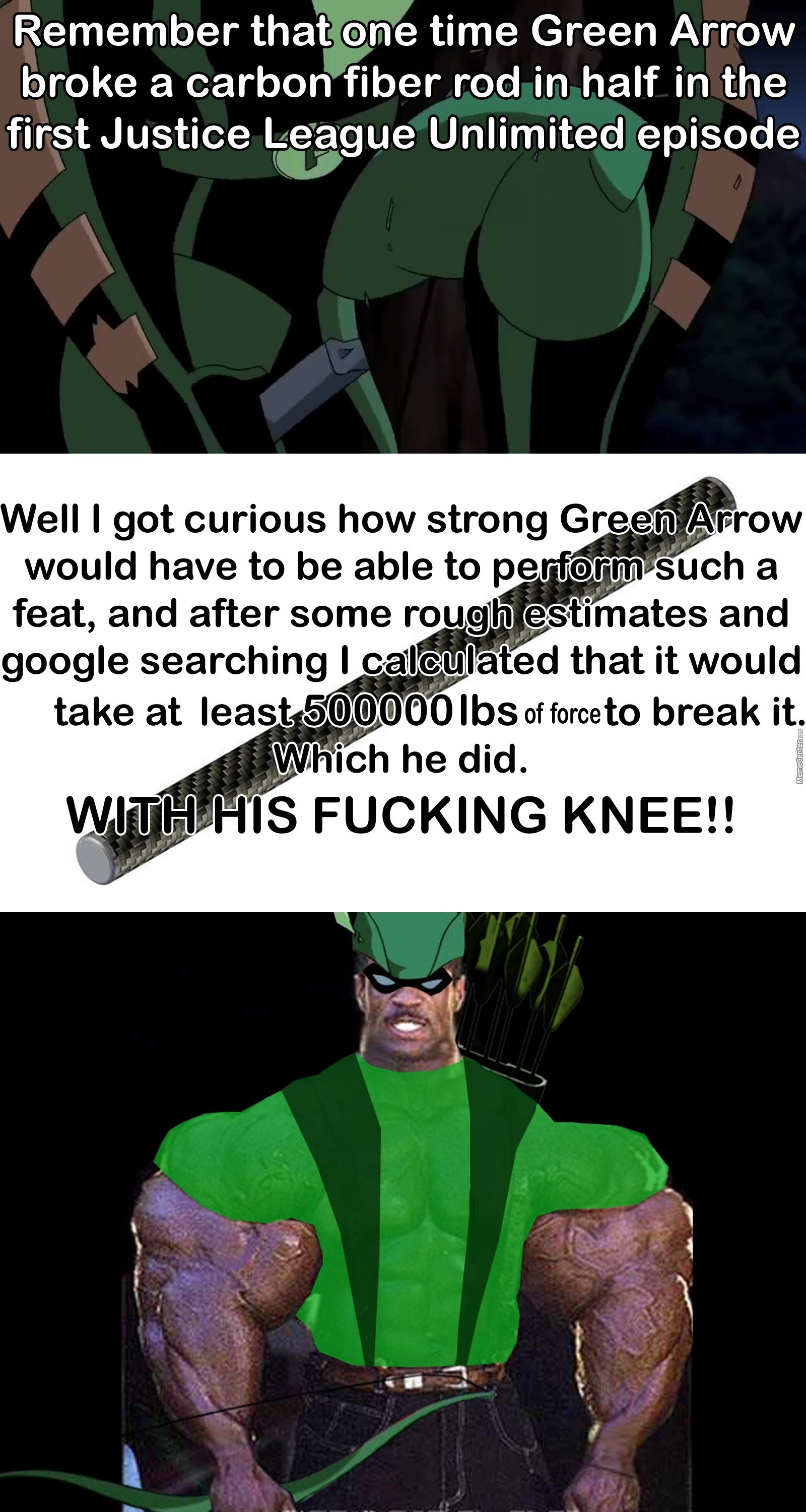 man you don amp 039 t fuck with green arrow_o_6742979 carbon fiber rod memes best collection of funny carbon fiber rod