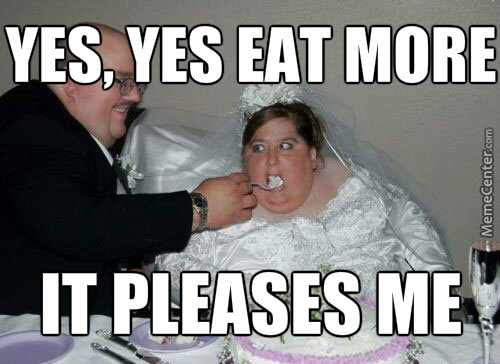 marriage you get fat aftertwards_o_4229959 marriage you get fat aftertwards by chandley meme center