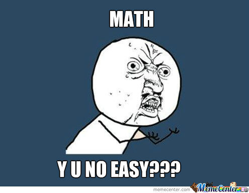Image result for math is hard