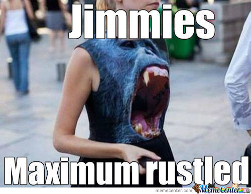 Maximum Over Rustle Jimmies