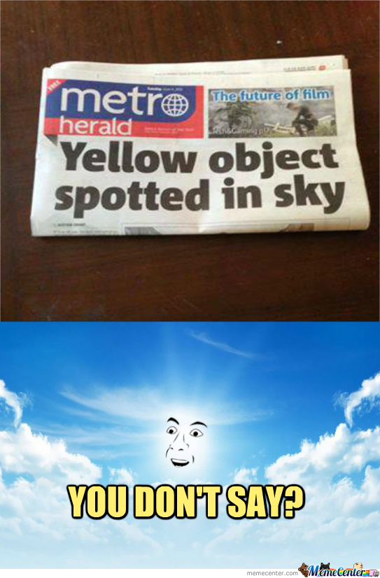 Maybe It's The Sun?