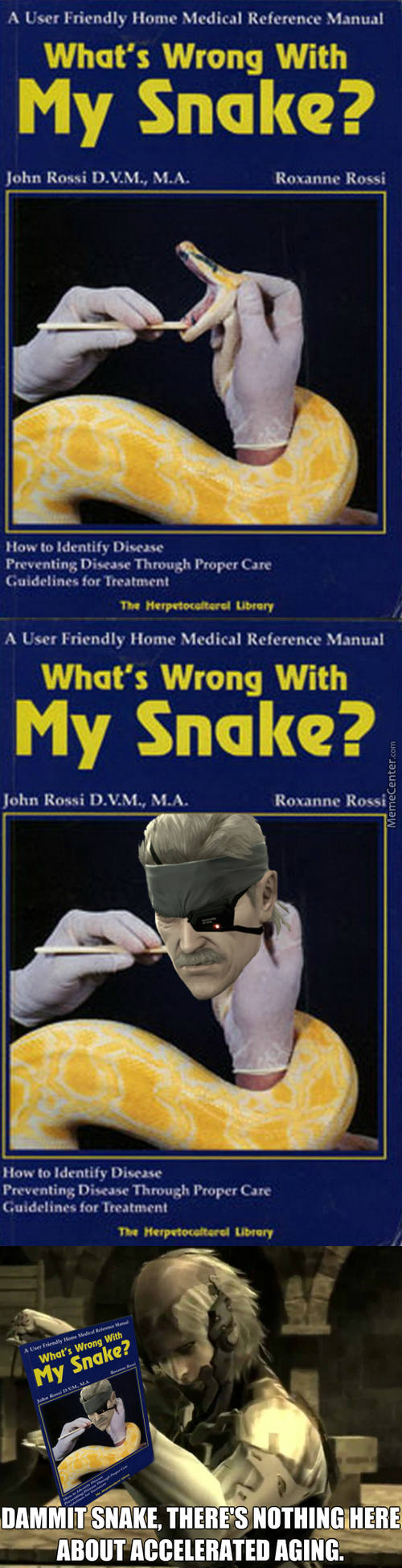 Maybe Snake Should Shove A Burning Cigar In There, That Mostly Helps