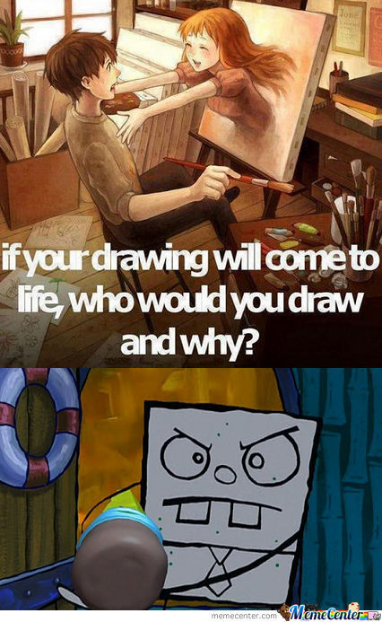 If your drawing will come to life