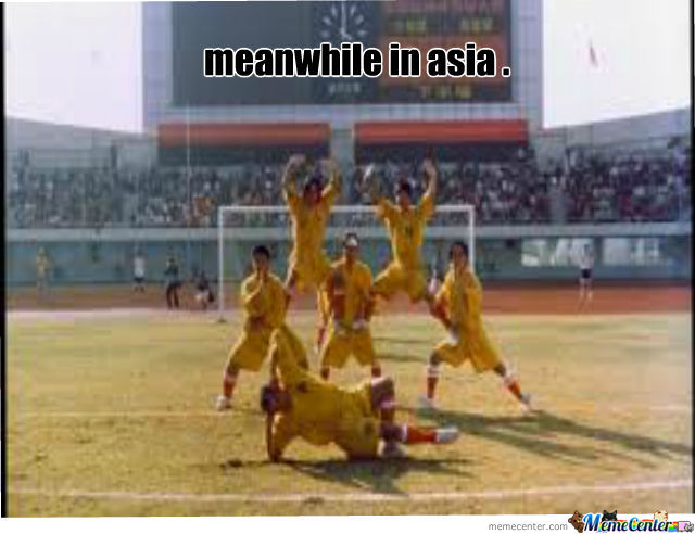Meanwhile In Asia