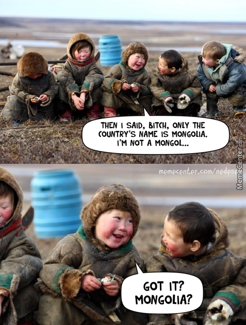 Meanwhile In Mongolia